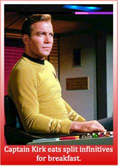 Kirk split infinitive